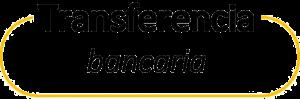 TRANSFERENCIA BANCARIA